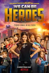 We Can Be Heroes Credits