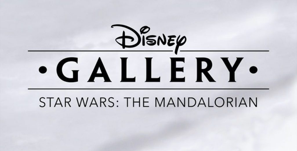 'DISNEY GALLERY: THE MANDALORIAN' TAKES VIEWERS BEHIND THE SCENES OF THE HIT SERIES